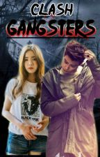 Clash of Gangsters (COMPLETED) by kuyarayter