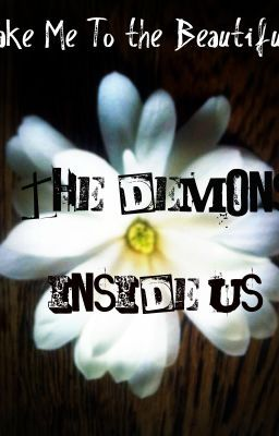 The Demons Inside Us