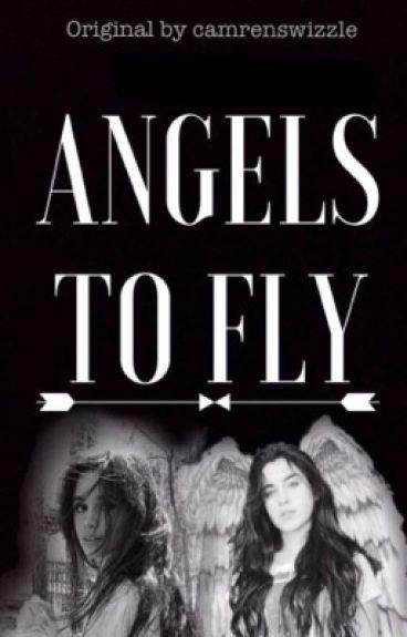 Angels To Fly (Camren)