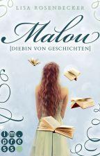 Malou [Diebin von Geschichten] by Lisa_Ro