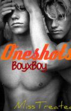 Oneshots (BoyxBoy) by MissTreated