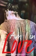 Am I in love? (a Harry Styles fanfiction) by Hopless_Romantic2110