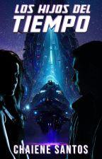 Los Hijos del Tiempo libro 1 by ChaieneS