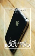 little angel [book two] ❀ l.s by powertommo
