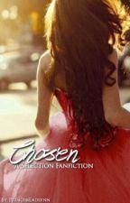 Chosen: A Selection Fanfiction by princesseadlynn