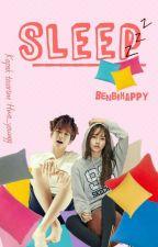 Sleep // Byun Baekhyun ✔ [DÜZENLENİYOR] by benbihappy