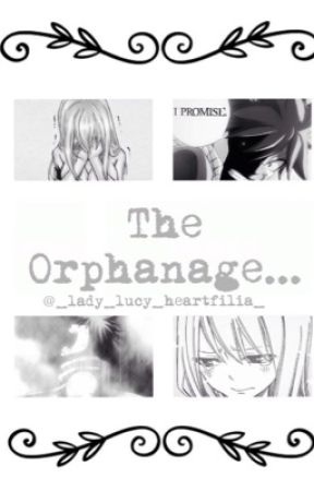 The Orphanage by lady_lxcy_heartfilia