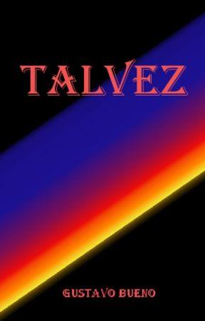 Talvez by GustavoBuenoV
