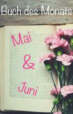 Buch des Monats - Mai & Juni by Wettbewerb