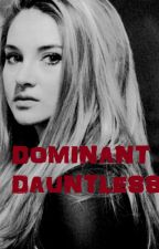 Dominant Dauntless by AlanahEvans1