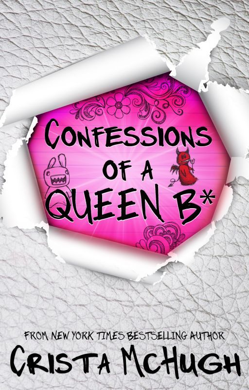 Confessions of a Queen B* by cristamchugh