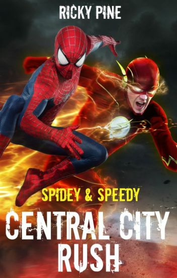 Spidey & Speedy - Central City Rush