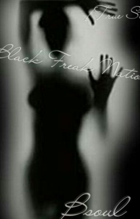 Black Freak Nation[COMPLETED] by BeautifullSoUL