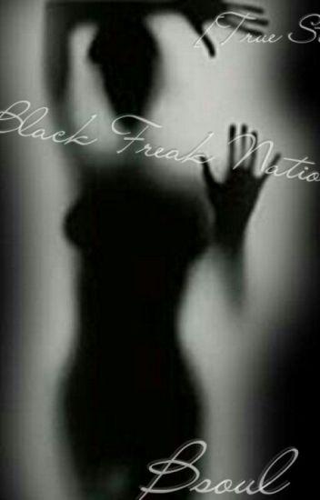 Black Freak Nation[COMPLETED]