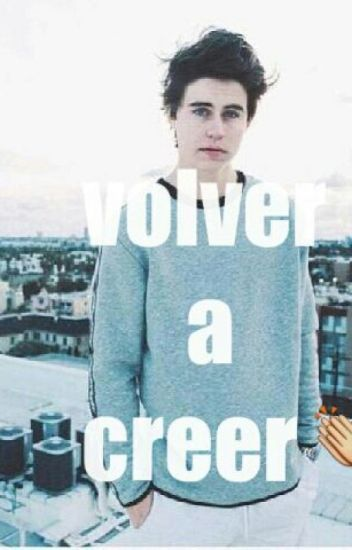 Volver a creer- Nash Grier HOT