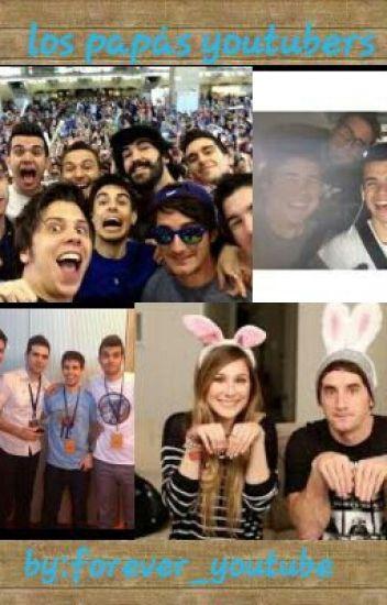 los papás youtubers (youtubers y tu)