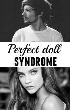 Perfect Doll Syndrome (Lietuviska fanfiction) by tniM7ga