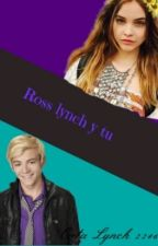 Ross Lynch y tu by Catt_Mendes