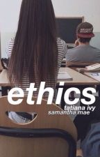 ethics [ogoc] by lmaocameron