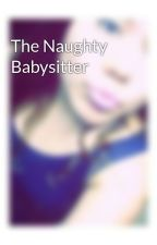 The Naughty Babysitter by fw_mayyeeli