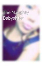 The Naughty Babysitter by fw_mayyeeli