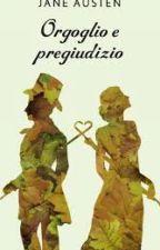 Orgoglio e Pregiudizio.  by Stepfhy