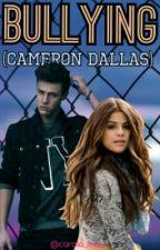 Bullying (Cameron Dallas ) by carola_ma_
