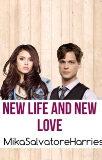 New Life and New Love (Spencer Reid y ______)