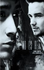 Él no es real (Ziam)  by PoesieEstDansLaRue21