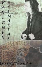 Pasiones primarias  Larry Stylinson  by Ineedlarry