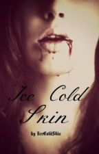 Ice Cold Skin (Slow Updates) by IceColdSkin