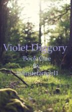 Violet Diggory (BOOK 1) by tenae_hors_