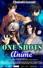 One-Shots Anime by -KaraiHamato-