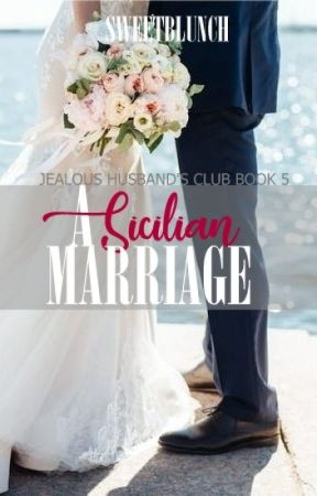 A Sicilian Marriage [PUBLISHED] by sweetblunch