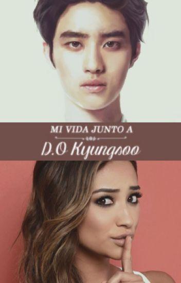 Mi Vida Junto a D.O. Kyungsoo (Segunda parte de 'Entrenando a EXO')