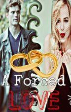 A forced love -Christian y Anastasia ¿Grey? by yacki_novelas