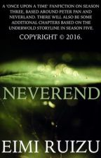 Neverend    (Once Upon A Time - Peter Pan fanfic) by Eimi_Ruizu