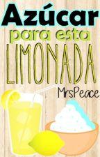 Azúcar para esta limonada [1.0] by myheartuis