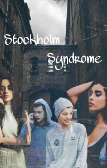 Stockholm Syndrome. Camren & Larry.