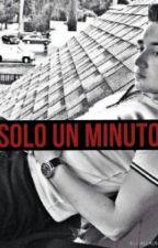 un minuto.  (♥Kevin Ortiz y tu♥) by imadolangirl