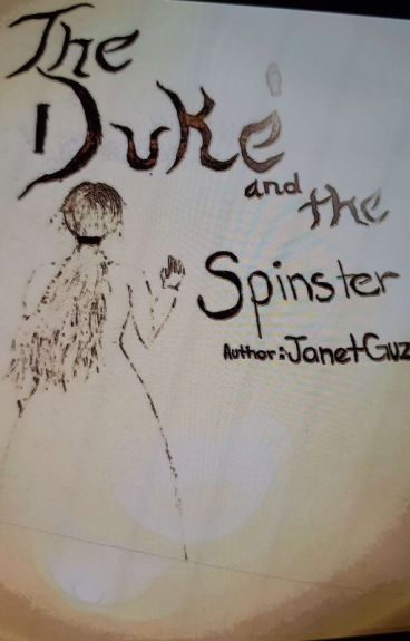 The Duke & The Spinster