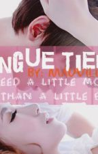 Tongue Tied(one-shot) by mauvilicious