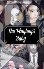 The Playboy's Baby by chorongiie