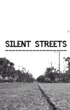 Silent Streets by _iloveoreos_
