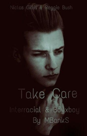 Take Care (BoyxBoy) | Interracial |