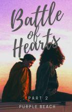 Battle of Hearts: Two by purplebeach