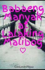BabaengManyak at LalakingMalibog♡ (ONGOING) [HIATUS] by CesLovesYouu