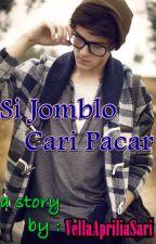 Si Jomblo Cari Pacar by AprillKecee