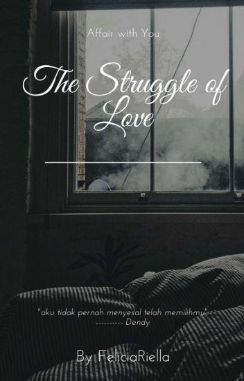 2. The Struggle of Love