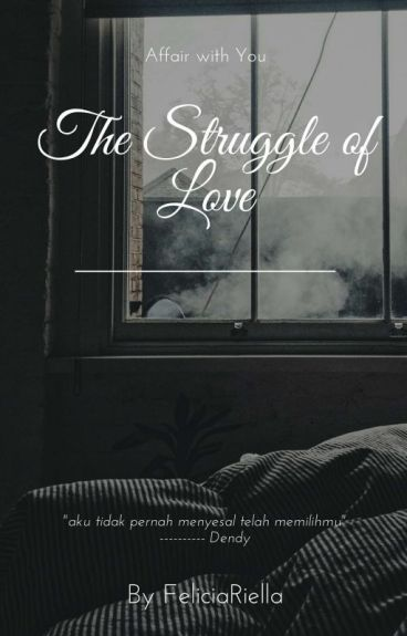 2. The Struggle of Love